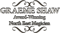 Wedding Fare Sunday 6th Sept - The Award Winning North East Magician Graeme Shaw